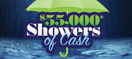 $55,000 Showers of Cash